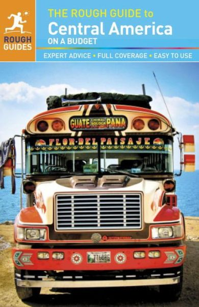 Online free downloads books The Rough Guide to Central America On a Budget 9781409324393