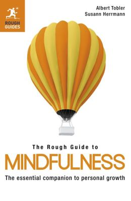 The Rough Guide to Mindfulness