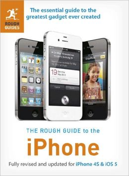 The Rough Guide to the iPhone (4th)