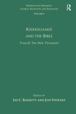Volume 1, Tome II: Kierkegaard and the Bible