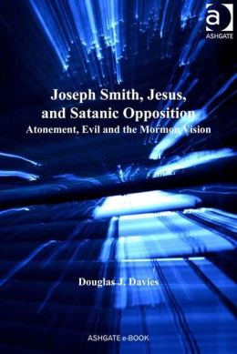 Jesus, Satan and Joseph Smith