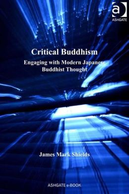 Critical Buddhism-Engaging with Modern Japanese Buddhist Thought