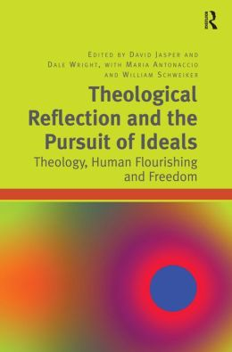 Theological Reflection and the Pursuit of Ideals