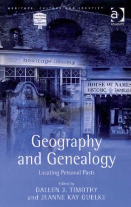 Geography and Genealogy : Locating Personal Pasts