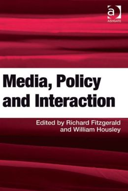 Media, Policy and Interaction