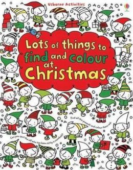 Lots of Things to Find and Colour: At Christmas
