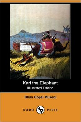 Kari The Elephant (Illustrated Edition)