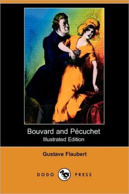 Bouvard And Pecuchet (Illustrated Edition)