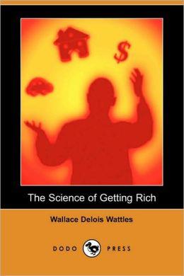 Science of Getting Rich (Dodo Press)
