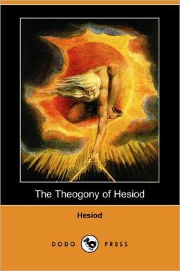 The Theogony of Hesiod (Dodo Press)