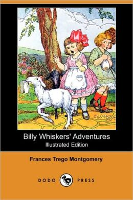 Billy Whiskers' Adventures (Illustrated Edition)