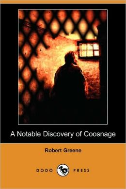 A Notable Discovery of Coosnage (Dodo Press)