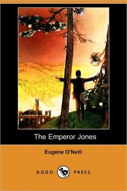 The Emperor Jones (Dodo Press)