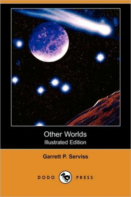 Other Worlds (Illustrated Edition)