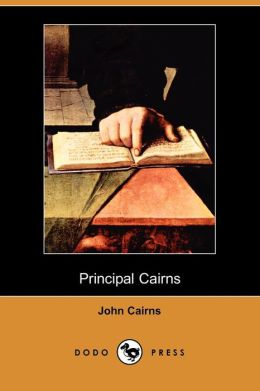 Principal Cairns (Dodo Press)