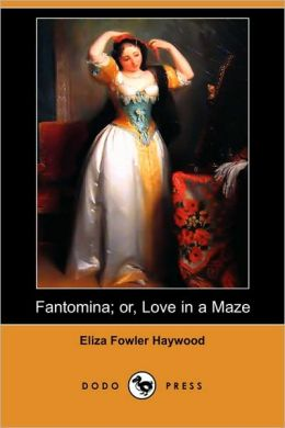 Fantomina; Or, Love In A Maze