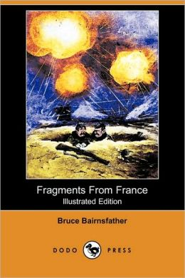Fragments From France (Illustrated Edition)