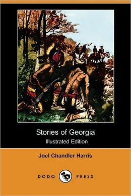 Stories Of Georgia (Illustrated Edition)