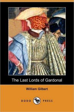 The Last Lords Of Gardonal