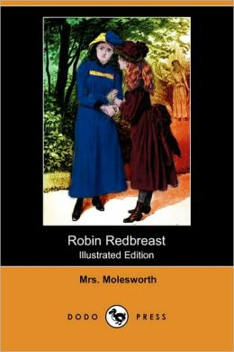 Robin Redbreast (Illustrated Edition)