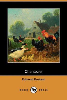 Chantecler (Dodo Press)
