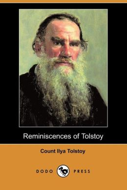 Reminiscences of Tolstoy (Dodo Press)