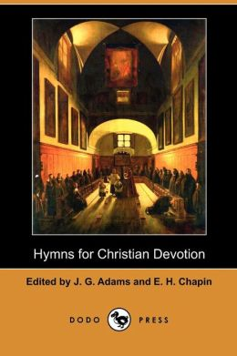 Hymns For Christian Devotion (Dodo Press)