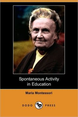 Spontaneous Activity In Education (Dodo Press)
