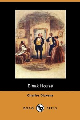 Bleak House (Dodo Press)