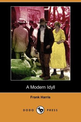 A Modern Idyll (Dodo Press)