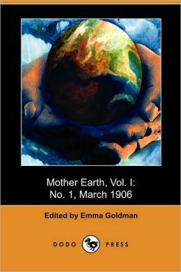 Mother Earth, Vol. I