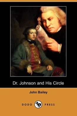 Dr. Johnson and His Circle (Dodo Press)