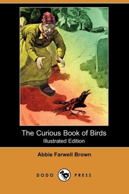 The Curious Book Of Birds (Illustrated Edition)