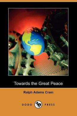 Towards the Great Peace (Dodo Press)