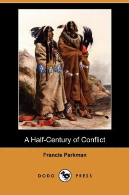 A Half-Century Of Conflict (Dodo Press)