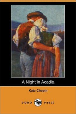 A Night In Acadie (Dodo Press)