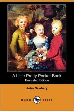 A Little Pretty Pocket-Book (Illustrated Edition)