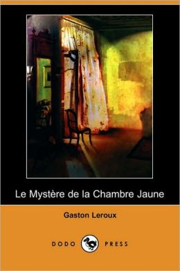 Le mystère de la chambre jaune (The Mystery of the Yellow Room)