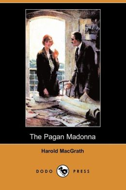The Pagan Madonna (Dodo Press)