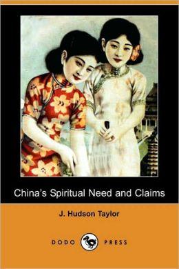 China's Spiritual Need And Claims