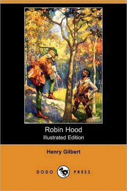 Robin Hood (Illustrated Edition)