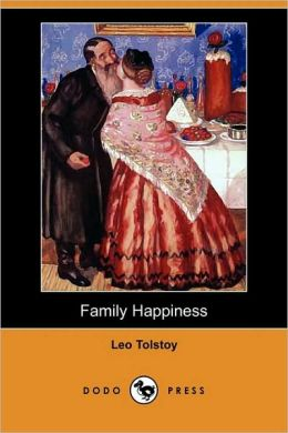 Family Happiness (Dodo Press)