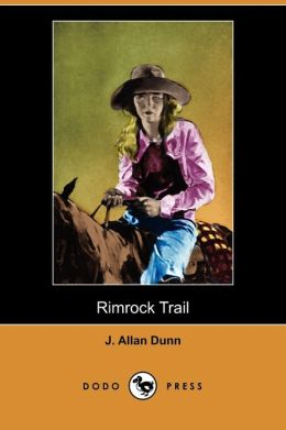 Rimrock Trail (Dodo Press)