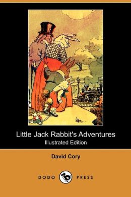 Little Jack Rabbit's Adventures (Dodo Press)