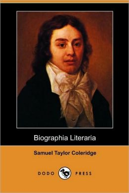 Biographia Literaria (Dodo Press)