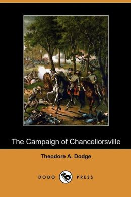 The Campaign Of Chancellorsville (Dodo Press)