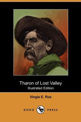 Tharon Of Lost Valley (Illustrated Edition) (Dodo Press)