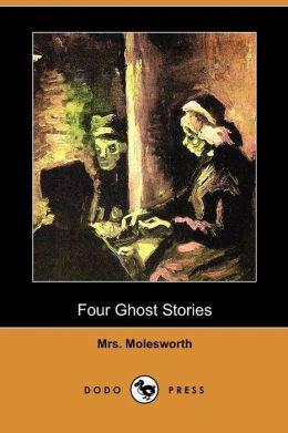 Four Ghost Stories (Dodo Press)
