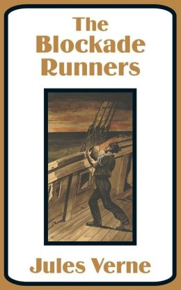 Blockade Runners, The