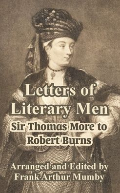 Letters Of Literary Men